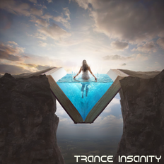 Trance Insanity 60 (The Best Of Trance Ever)