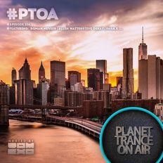 Planet Trance On Air (#PTOA226)