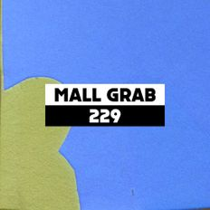 Dekmantel Podcast 229 - Mall Grab