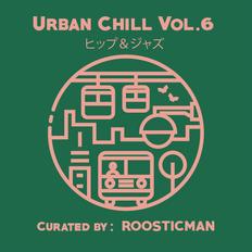 Urban Chill Vol 6 - セラトミックス