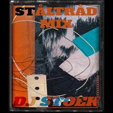 DJ STOEK - Ståltråd Mix