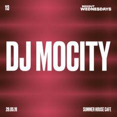 Boxout Wednesdays 113.1 - DJ MoCity [29-05-2019]