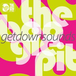 The Boogie Pit - Get Down Sounds