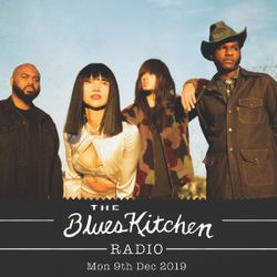 THE BLUES KITCHEN RADIO: 9th December 2019 with Wilder Woods