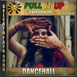 Pull It Up - Episode 07 - S9