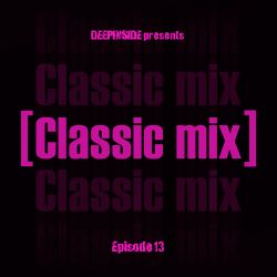 CLASSIC MIX Episode 13