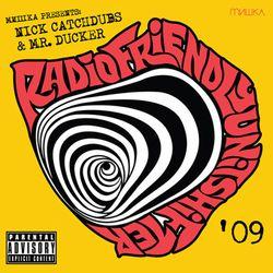 Radio Friendly Unit Shifter '09 [2009]