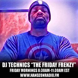 DJ Technics The Friday Frenzy 8-18-2017