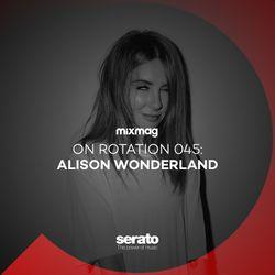 On Rotation 045: Alison Wonderland