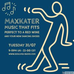 MaxKater on Soulmix-Radio - Music that fits perfect to a red wine and to your new dancing shoes