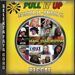 Pull It Up - Episode 21 - S11