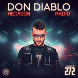 Don Diablo : Hexagon Radio Episode 272