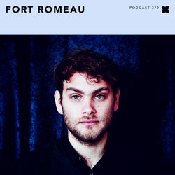 Podcast 379: Fort Romeau
