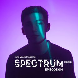 Joris Voorn Presents: Spectrum Radio 014