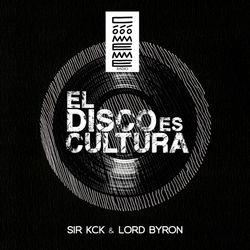 El Disco es Cultura 35 by Sir Kck & Lord Byron