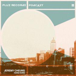 222: Jeremy Cheung(Hong Kong DJ Mix)
