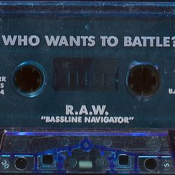 R.A.W. - Who Wants To Battle? (That Side) 1994