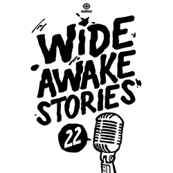Wide Awake Stories #022 ft. SAYMYNAME & 12th Planet