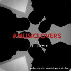 MusicLovers #015 - by The Fishermen