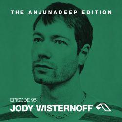 The Anjunadeep Edition 95 With Jody Wisternoff