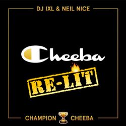 Mary Mag Presents: Champion Cheeba Part 2 'Re-Lit' mixtape by DJ IXL & Neil Nice