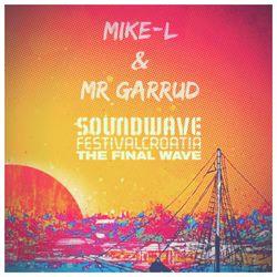 MIKE-L & MR GARRUD THE FINAL WAVE MIXTAPE