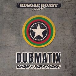 RR Podcast Volume 8: Dubmatix - Dub It Louder!