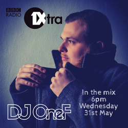 @DJOneF BBC Radio 1Xtra Midweek Mix (Aired 31.05.17) [HipHop/R&B/House]