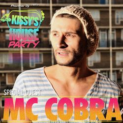 Kissy's House Party [30] w/ MC COBRA @ Pioneer DJ Radio // Weekly Show