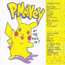 P MONEY Tape 2 - Pokemon Mixtape (1999)