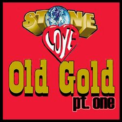 Stone Love Old Gold Pt 1