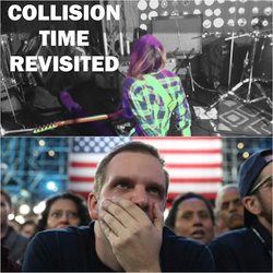 Collision Time Revisited 1621 - The Post-Election Hangover