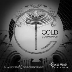 """""""COLD COMMUNION"""" in cooperation with Communion After Dark (DJ Paradise) 16.05.20 (no. 108)"""