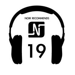 Noir Recommends // Episode 19 2013