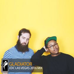 Gladiator — EDC Las Vegas 2016 Mix