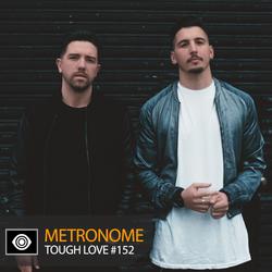 Metronome: Tough Love