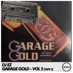 DJ EZ & MC Gods Gift - Garage Gold vol 2 - Tape 2
