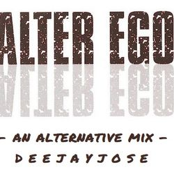 Alter Ego Alternative Mix by deejayjose