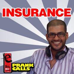 Insurance - E FM Prank Call