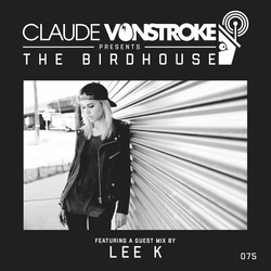 Claude VonStroke presents The Birdhouse 075