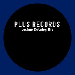 Plus Records Techno catalog mix(Future & Past releases+bonus bootleg)