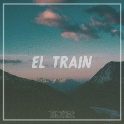 El. Train | Trickstar Radio| Show #015