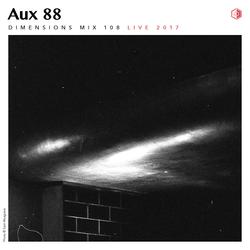 DIM108 - Aux 88 (Live 2017)