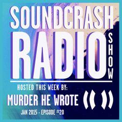 Soundcrash Radio Show - Episode 20 - Jan 2015 - Murder He Wrote