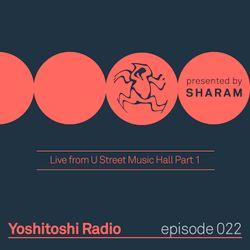 Yoshitoshi Radio 022 - Live From U Street Music Hall Part 1