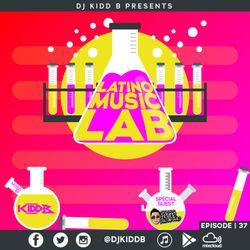 Latino Music Lab EP. 37 ((Ft. DJ Felipe Alvarado))