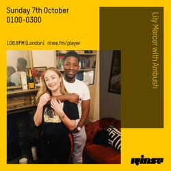 The Lily Mercer Show | Rinse FM | October 7th 2018 | Ambush
