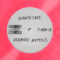 SeratoCast Mix 25 - Mamiko Motto