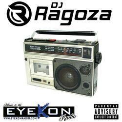 DJ Ragoza - Eyekon Radio Mix (January 2018)
