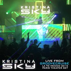 Kristina Sky Live @ GrooveCruise 2015 (LA to Mexico) with Paul Oakenfold + Kyau & Albert [10-24-15]